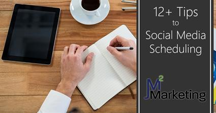 12+ Tips to Social Media Scheduling