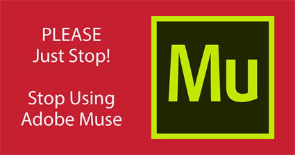 Stop Using Adobe Muse