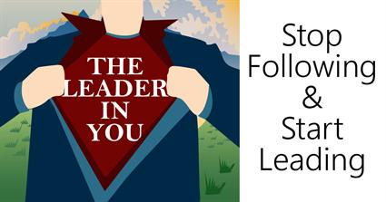 Stop following and start leading